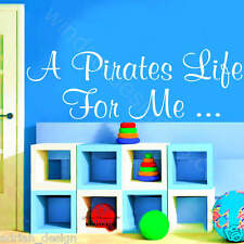 A PIRATES LIFE FOR ME STICKER wall art QUOTE KIDS bo