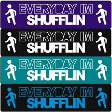 "1"" Every Day I'm Shuffling Big One Inch Wristband EVERYDAY IM SHUFFLIN Bracelet"