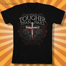 "NEW KERUSSO "" My Savior is TOUGHER THAN NAILS "" ADULT CHRISTIAN T-SHIRT"