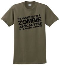 Zombie Apocalypse T-Shirt Hardest Part is being Excited Funny The Walking Dead
