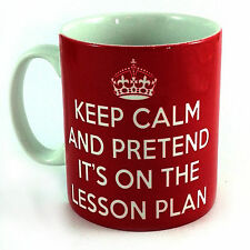 NEW KEEP CALM AND PRETEND IT'S ON THE LESSON PLAN GIFT MUG CUP TEACHER PRESENT