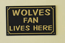 Wolves Fan Lives Here Football Xmas/Fathers/Mothers Day Gift Sign/Sticker 150x90