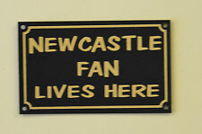 Newcastle Fan Lives Here Football Xmas/Fathers/Mothers Day Gift Sign/Sticker