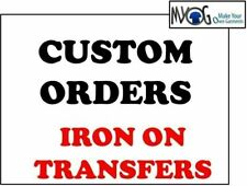 * CUSTOM ORDERS IRON ON T SHIRT TRANSFER * ANYTHING YOU WANT PRINTED *DARK*