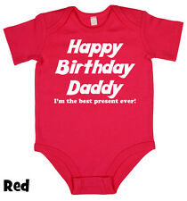 Happy Birthday Daddy - Baby Grow Boy Girl Babies Clothes Gift Funny Cool Present