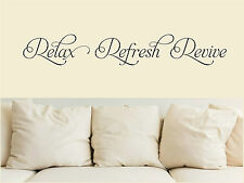 Relax Refresh Revive - wall art quote decal sticker