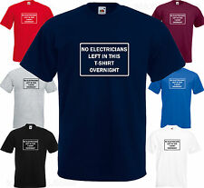 NO ELECTRICIANS LEFT IN THIS TSHIRT -Funny BIRTHDAY Sticker VEHICLE VAN NO TOOLS