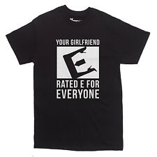YOUR GIRLFRIEND RATED E FOR EVERYONE T-shirt funny rude MEN'S S-XXL