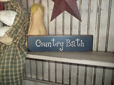 COUNTRY BATH Wood Sign Country Rustic Shelf Sitter Bath Decor Home Decor Sign