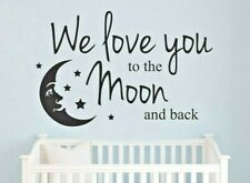 NURSERY WALL STICKER - WE LOVE YOU TO THE MOON AND BACK - CHILDREN'S TRANSFER