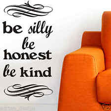 Be Silly be honest wall Sticker Decal Transfer new design