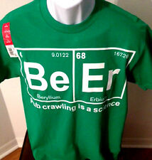 BEER PUB CRAWLING IS A SCIENCE PERIODIC TABLE SHORT SLEEVE T SHIRT NWT'S