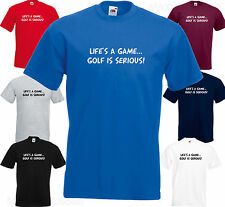 LIFE'S A GAME...GOLF IS SERIOUS! - Funny Joke BIRTHDAY Gift Golf Club T SHIRT