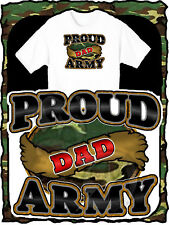 PROUD ARMY DAD GRANDPA UNCLE MILITARY PRINTED T-SHIRT NEW SIZE SMALL-3XL