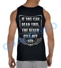 Men's If You Can Read This The Bitch Fell Off Biker Black Tank Top S-3XL