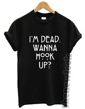 I'M DEAD WANNA HOOK UP T SHIRT AMERICAN HORROR STORY NORMAL PEOPLE SWAG UNISEX