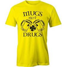 Mugs Not Drugs T-Shirt Funny St Patricks Day Irish Patricks Gaelic Ireland Tee N