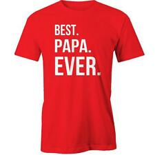 Best Papa Ever T-Shirt Fathers Day Dad Tee New