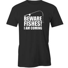 Beware Fishes! I Am Coming T-Shirt Funny Fishing Fisherman Fish Tee New