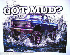 Mud Truck T-shirt 4x4 offroad  Chevy bogger white tee lifted GOT MUD? new mudder
