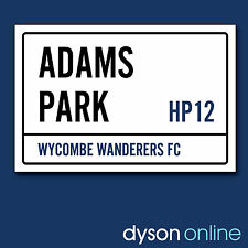 Wycombe Wanderers Football Club Adams Park Street Sign Unofficial A5 & A4 Sizes