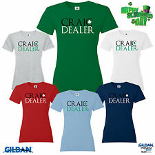 St Patricks Day Womens T Shirt Craic Dealer Paddys Day Lucky Shamrock Leprechaun