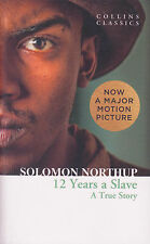 Twelve Years a Slave A True Story NEW BOOK by Solomon Northup (Paperback, 2014)