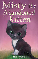 Misty the Abandoned Kitten BRAND NEW BOOK by Holly Webb (Paperback, 2010)
