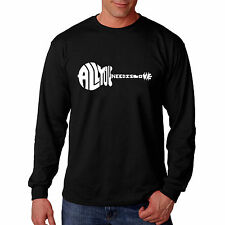 Men's Long Sleeve T-shirt - All You Need Is Love Created Out of The Words All