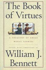 The Book of Virtues:  A Treasury of Great Moral Stories  (ExLib)