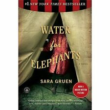 WATER FOR ELEPHANTS: A NOVEL by SARA GRUEN PB Algonquin Book ~  FREE FAST SHIP!