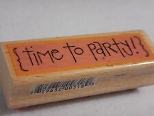 NEW Kolette Hall :  {TIME TO PARTY!}  Rubber Stamp