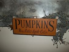 Wood Sign PUMPKINS Hay Rides & Apple Cider Fall Harvest Country Decor Prim Sign