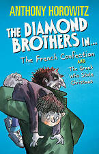 THE DIAMOND BROTHERS in THE FRENCH CONFECTION / THE GREEK... by ANTHONY HOROWITZ