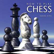 How to Play Chess by Daniel King (Paperback, 2009)
