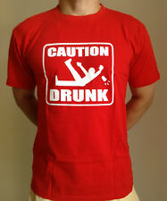 "Adult & Teenager Funny  T-shirt "" CAUTION DRUNK "" All Sizes Available"