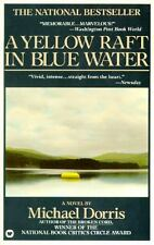A Yellow Raft in Blue Water : A Novel by Michael Dorris (1988, Paperback