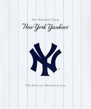 The New York Yankees One Hundred Years The Official Retrospective Brand New Seal