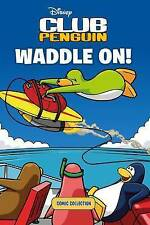 Club Penguin Strory Book - CLUB PENGUIN WADDLE ON! COMIC COLLECTION BOOK - NEW