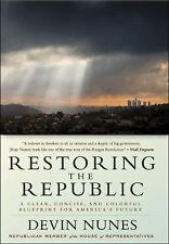 Restoring the Republic: A Clear, Concise, and Colorful Blueprint for...