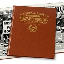 Personalised Bolton Wanderers FC Newspaper Football Book Fan Memorabilia Gift