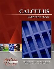 Calculus CLEP Test Study Guide - PassYourClass by PassYourClass Book