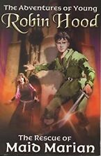 The Rescue of Maid Marian (Adventures of Young Robin Hood), Percy, Richard, Used