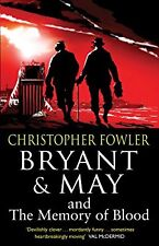 Bryant & May and the Memory of Blood: (Bryant & May Book 9), Fowler, Christopher