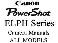 Canon PowerShot ELPH IXUS Instruction Manual (ELPH & IXUS MODELS)