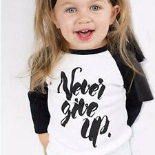 Toddler Baby Girls Boy Long Sleeve Cotton Tee Tops NEVER GIVE UP T Shirt 1-6T