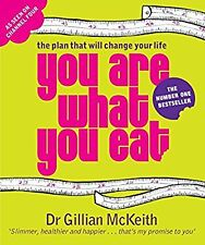 You Are What You Eat : The Plan that Will Change Your Life, Gillian McKeith, Use