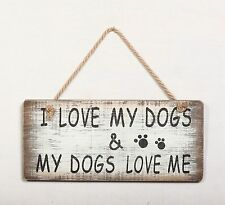 """I Love My Cats/Dogs, My Cats/Dogs Love Me Wood Funny Pet Sign Wall Decor 5.75""""H"""