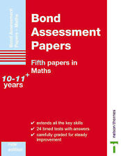 Bond Assessment Papers: Fifth Papers in Maths 10-11+ Years by Andrew Baines, J.…
