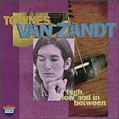 High, Low and in Between/The Late Great Townes Van Zandt by Townes Van Zandt (CD